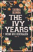 Cover-Bild zu The Ivy Years - Wenn wir vertrauen (eBook) von Bowen, Sarina