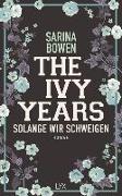 Cover-Bild zu The Ivy Years - Solange wir schweigen von Bowen, Sarina