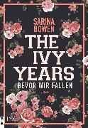 Cover-Bild zu The Ivy Years - Bevor wir fallen (eBook) von Bowen, Sarina