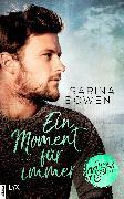 Cover-Bild zu True North - Ein Moment für immer (eBook) von Bowen, Sarina