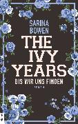 Cover-Bild zu The Ivy Years - Bis wir uns finden (eBook) von Bowen, Sarina