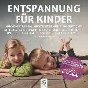 Cover-Bild zu Entspannung für Kinder (Audio Download) von Polakov, Sonja