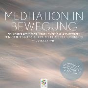 Cover-Bild zu Meditation in Bewegung (Audio Download) von minddrops