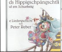 Cover-Bild zu ds Hippigschpängschtli uf em Schuelwäg von Reber, Peter