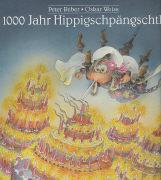 Cover-Bild zu 1000 Jahr Hippigschpängschtli von Weiss, Oskar