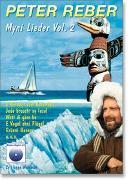 Cover-Bild zu Vol. 2: Myni Lieder - Myni Lieder von Reber, Peter