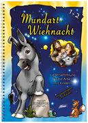 Cover-Bild zu Mundart-Wiehnacht Liederbuch von Hottiger, Markus