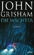 Cover-Bild zu Die Wächter von Grisham, John