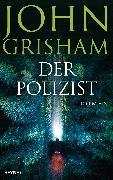 Cover-Bild zu Der Polizist (eBook) von Grisham, John