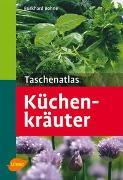 Cover-Bild zu Taschenatlas Küchenkräuter von Bohne, Burkhard