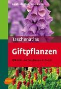 Cover-Bild zu Taschenatlas Giftpflanzen von Bohne, Burkhard