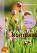 Cover-Bild zu Kräutergarten kompakt von Bohne, Burkhard