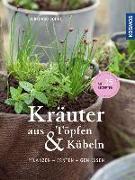 Cover-Bild zu Kräuter aus Töpfen und Kübeln von Bohne, Burkhard