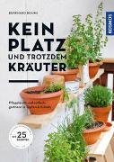 Cover-Bild zu Kein Platz und trotzdem Kräuter von Bohne, Burkhard