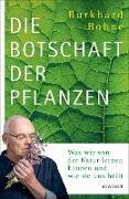 Cover-Bild zu Die Botschaft der Pflanzen (eBook) von Bohne, Burkhard