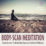 Cover-Bild zu Body-Scan Meditation - Körperreise nach Buddhistischer Vipassana-Tradition (Audio Download) von Abrolat, Torsten