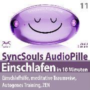 Cover-Bild zu Einschlafen in 10 Minuten: Einschlafhilfe, meditative Traumreise, Autogenes Training, ZEN (Audio Download) von Abrolat, Torsten
