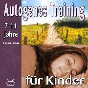 Cover-Bild zu Autogenes Training für Kinder (Audio Download) von Diesmann, Franziska