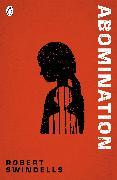 Cover-Bild zu Abomination (eBook) von Swindells, Robert