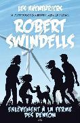 Cover-Bild zu Enlevement a la ferme des Denton (eBook) von Robert Swindells, Swindells