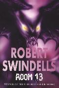 Cover-Bild zu Room 13 von Swindells, Robert