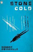 Cover-Bild zu Stone Cold (eBook) von Swindells, Robert