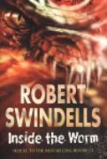 Cover-Bild zu Inside The Worm (eBook) von Swindells, Robert