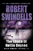 Cover-Bild zu The Shade of Hettie Daynes (eBook) von Swindells, Robert