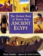 Cover-Bild zu The Orchard Book of Stories from Ancient Egypt von Swindells, Robert