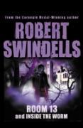 Cover-Bild zu Room 13 And Inside The Worm (eBook) von Swindells, Robert