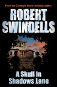 Cover-Bild zu A Skull in Shadows Lane (eBook) von Swindells, Robert