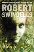 Cover-Bild zu A Wish For Wings (eBook) von Swindells, Robert