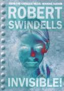 Cover-Bild zu Invisible! (eBook) von Swindells, Robert