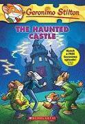Cover-Bild zu Geronimo Stilton #46: The Haunted Castle von Swindells, Robert E.