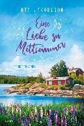 Cover-Bild zu Eine Liebe zu Mittsommer von Jakobsson, Mia