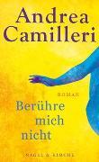 Cover-Bild zu Berühre mich nicht von Camilleri, Andrea