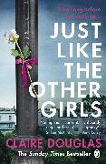 Cover-Bild zu Just Like the Other Girls von Douglas, Claire
