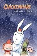 Cover-Bild zu Grine, Chris: Chickenhare.House of Klaus