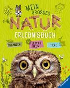 Cover-Bild zu Mein großes Natur-Erlebnisbuch von Lenz, Angelika