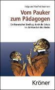 Cover-Bild zu Neumann, Helga: Vom Pauker zum Pädagogen