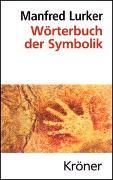 Cover-Bild zu Lurker, Manfred (Hrsg.): Wörterbuch der Symbolik