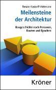 Cover-Bild zu Kastorff-Viehmann, Renate: Meilensteine der Architektur