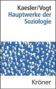 Cover-Bild zu Kaesler, Dirk (Hrsg.): Hauptwerke der Soziologie