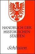 Cover-Bild zu Weczerka, Hugo (Hrsg.): Handbuch der historischen Stätten Schlesien
