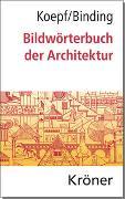 Cover-Bild zu Koepf, Hans: Bildwörterbuch der Architektur