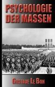 Cover-Bild zu Le Bon, Gustave: Gustave Le Bon: Psychologie der Massen