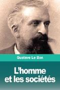 Cover-Bild zu Le Bon, Gustave: L'homme et les sociétés