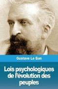 Cover-Bild zu Le Bon, Gustave: Lois Psychologiques de l'Évolution Des Peuples