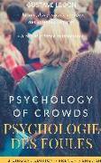 Cover-Bild zu Le Bon, Gustave: Psychologie des foules - Psychologie of crowd (Bilingual French-English Edition)