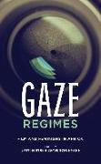 Cover-Bild zu Gaze Regimes (eBook) von Mistry, Jyoti (Hrsg.)